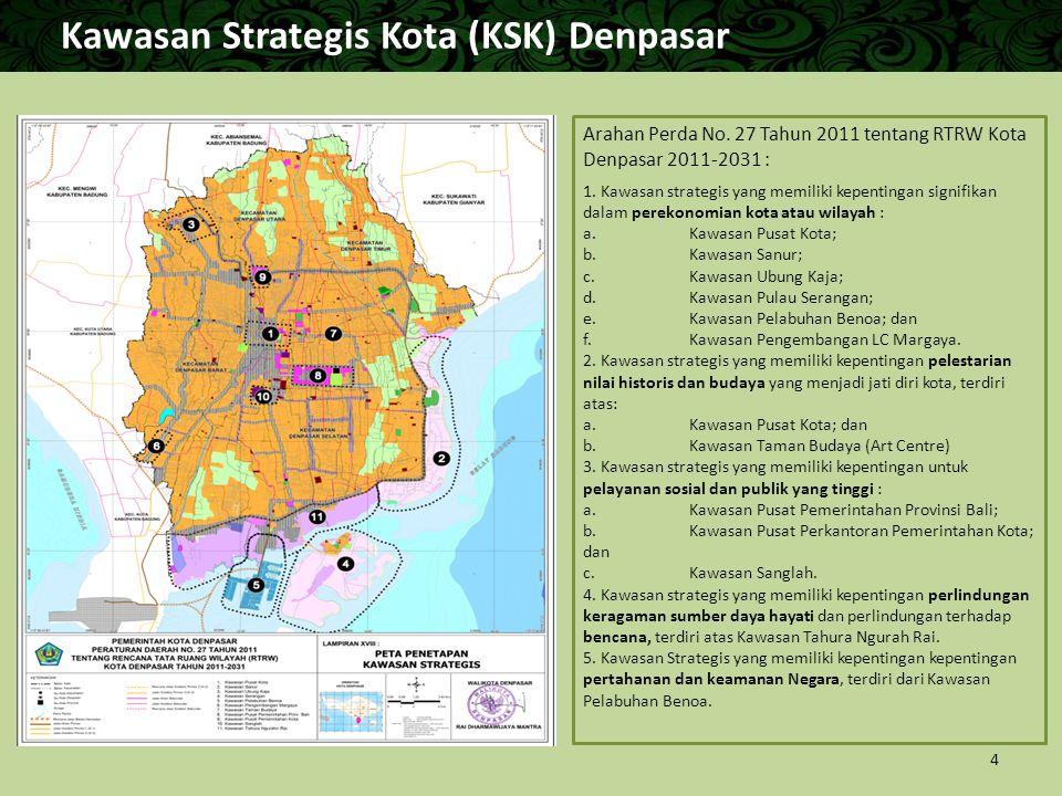 Kawasan Strategis Kota (KSK) Denpasar