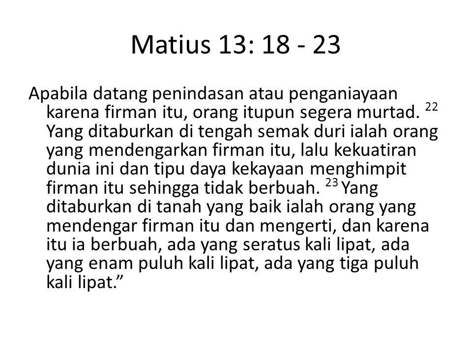 Matius 13: 18 - 23