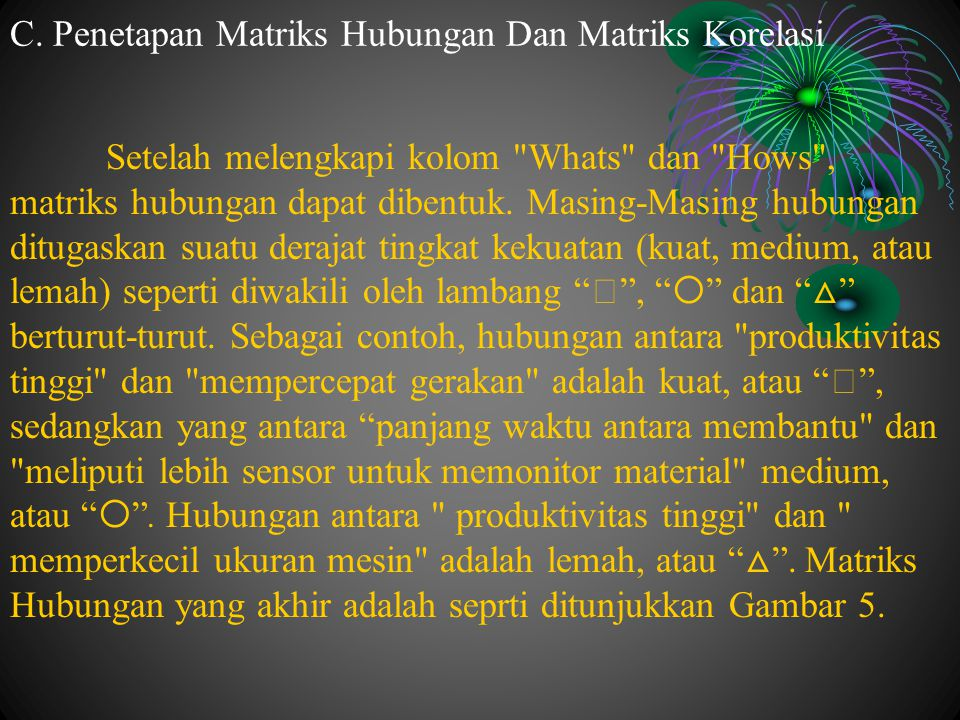 C. Penetapan Matriks Hubungan Dan Matriks Korelasi