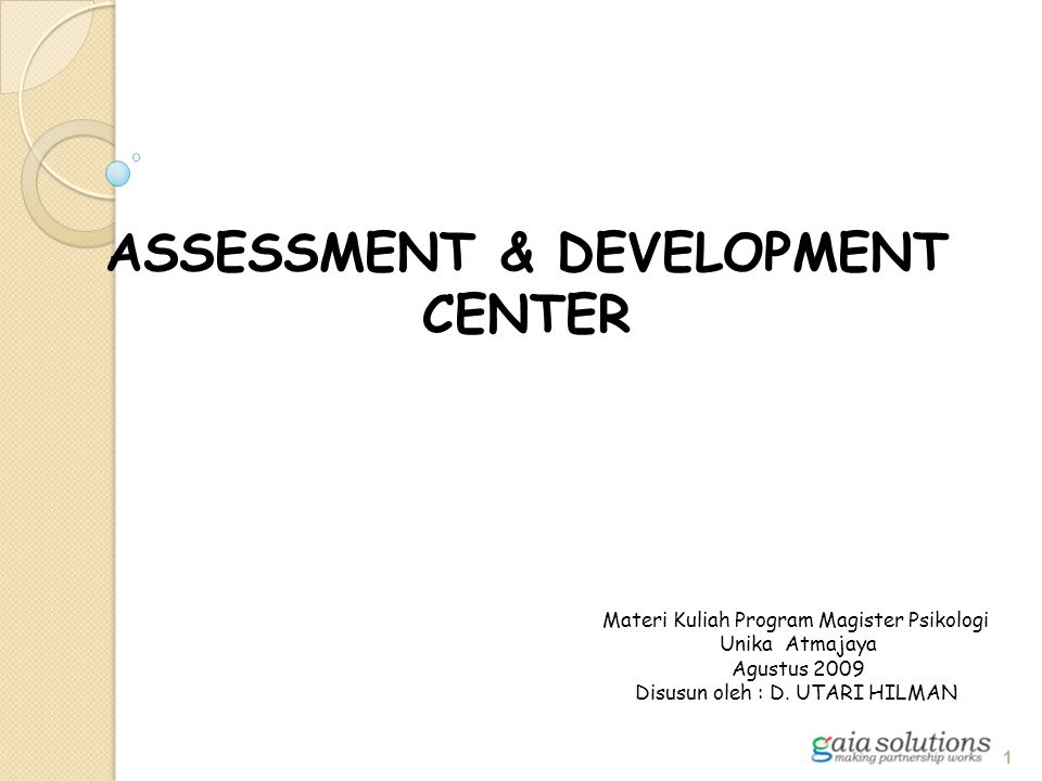 ASSESSMENT & DEVELOPMENT CENTER