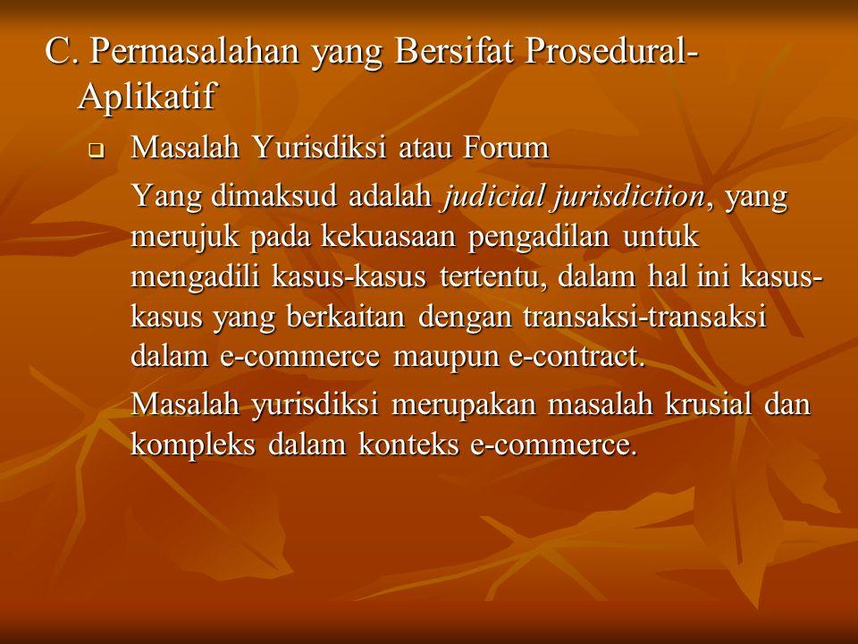 C. Permasalahan yang Bersifat Prosedural-Aplikatif