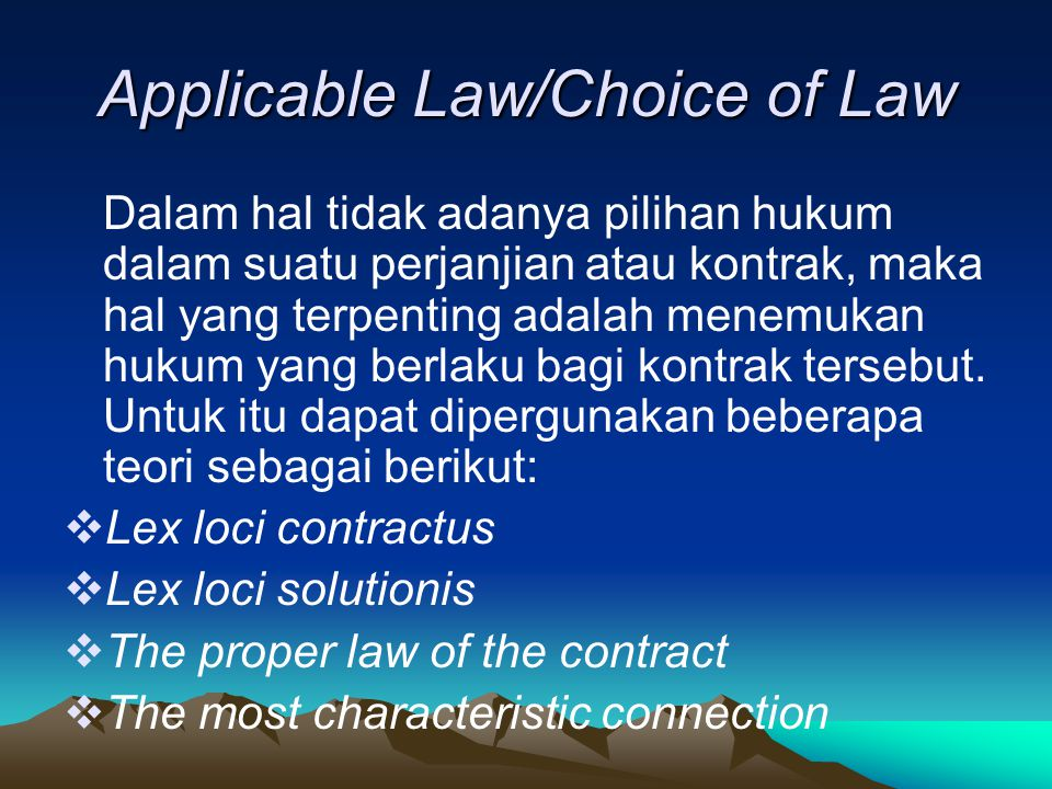 Applicable Law/Choice of Law
