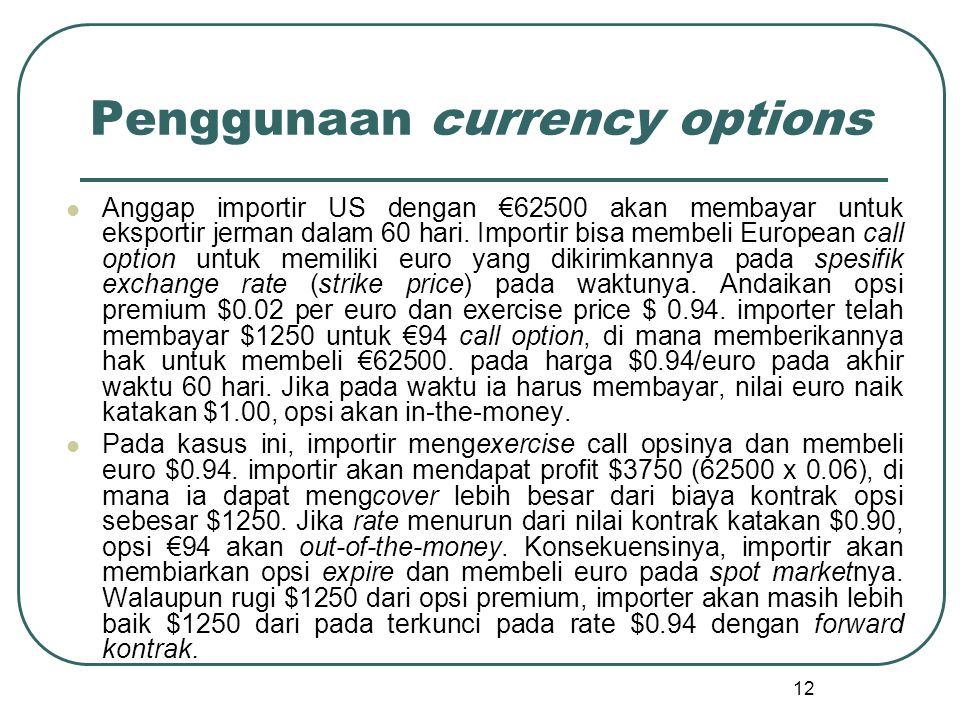 Penggunaan currency options
