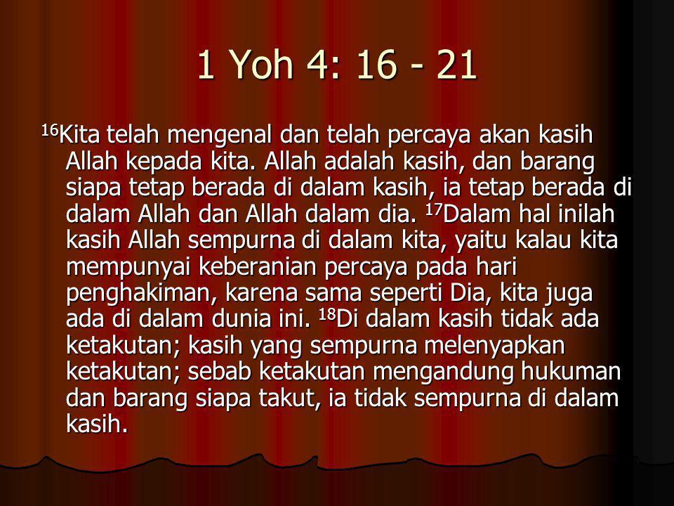 1 Yoh 4: 16 - 21