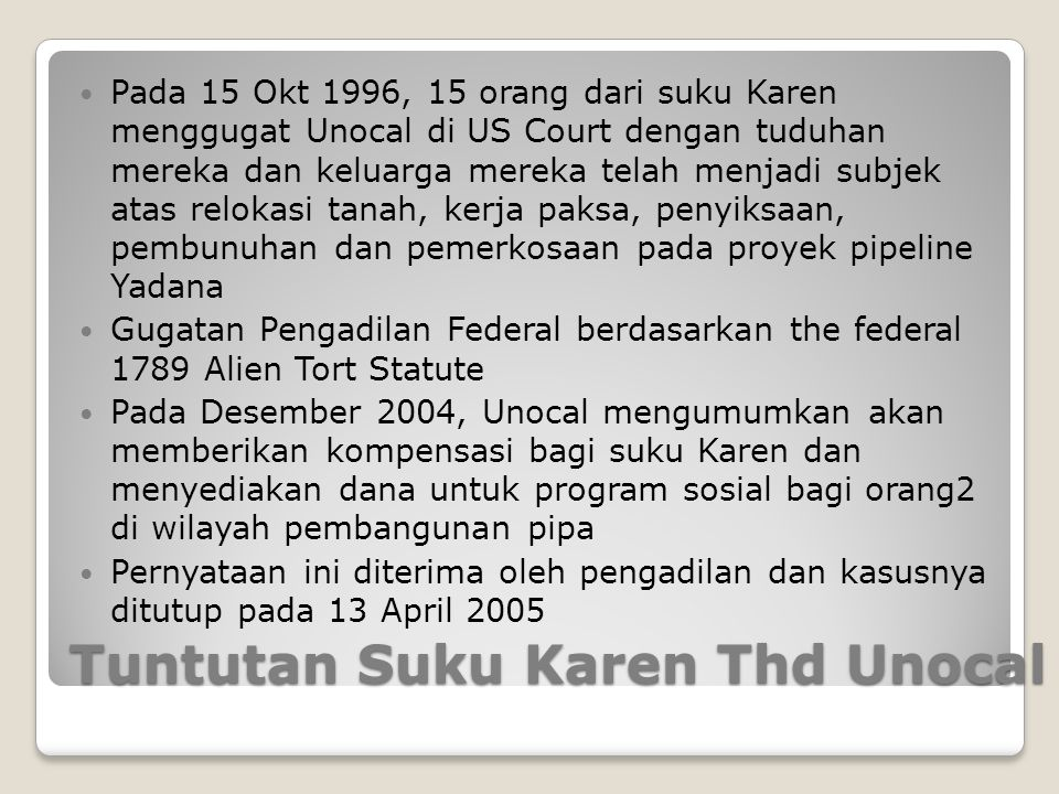 Tuntutan Suku Karen Thd Unocal