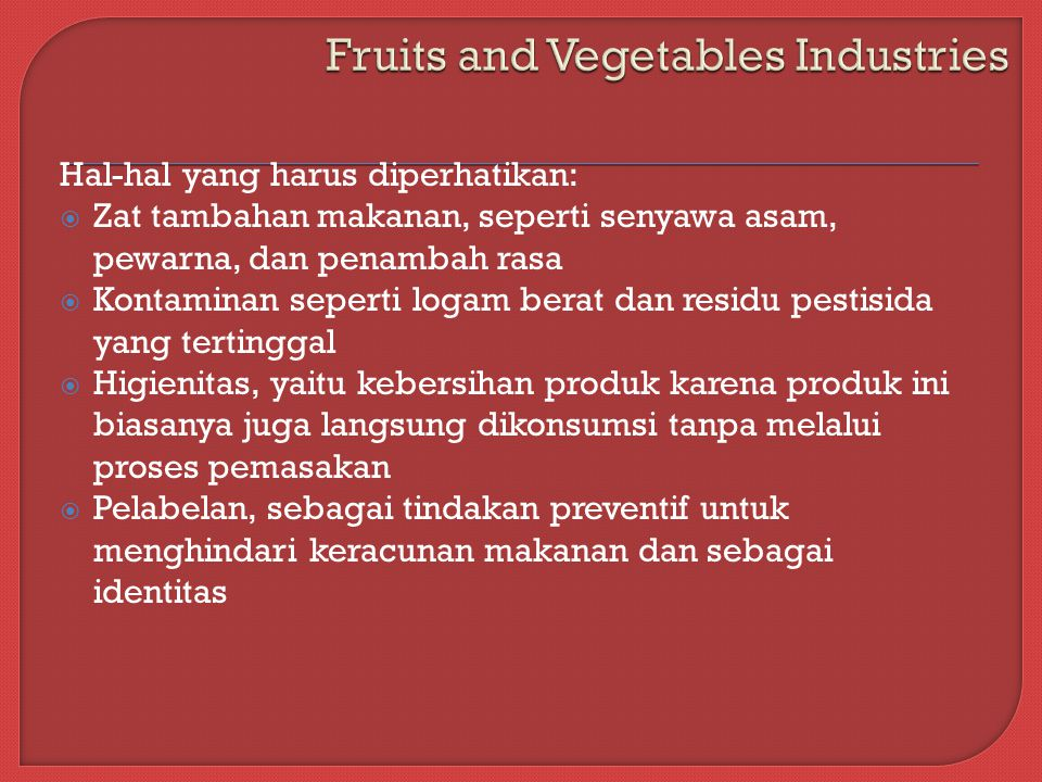 Fruits and Vegetables Industries