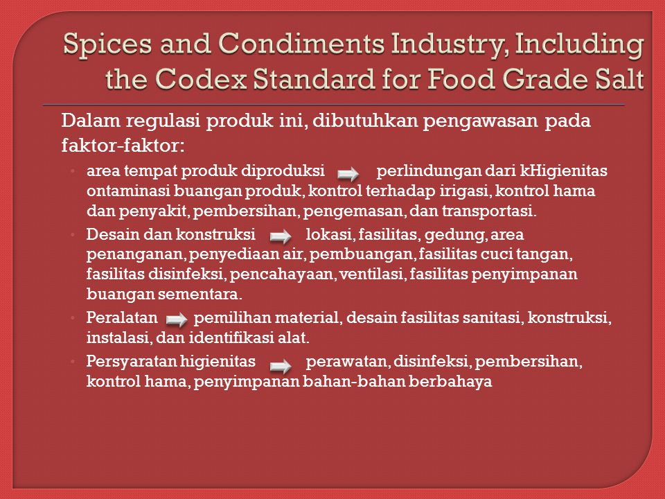 Spices and Condiments Industry, Including the Codex Standard for Food Grade Salt