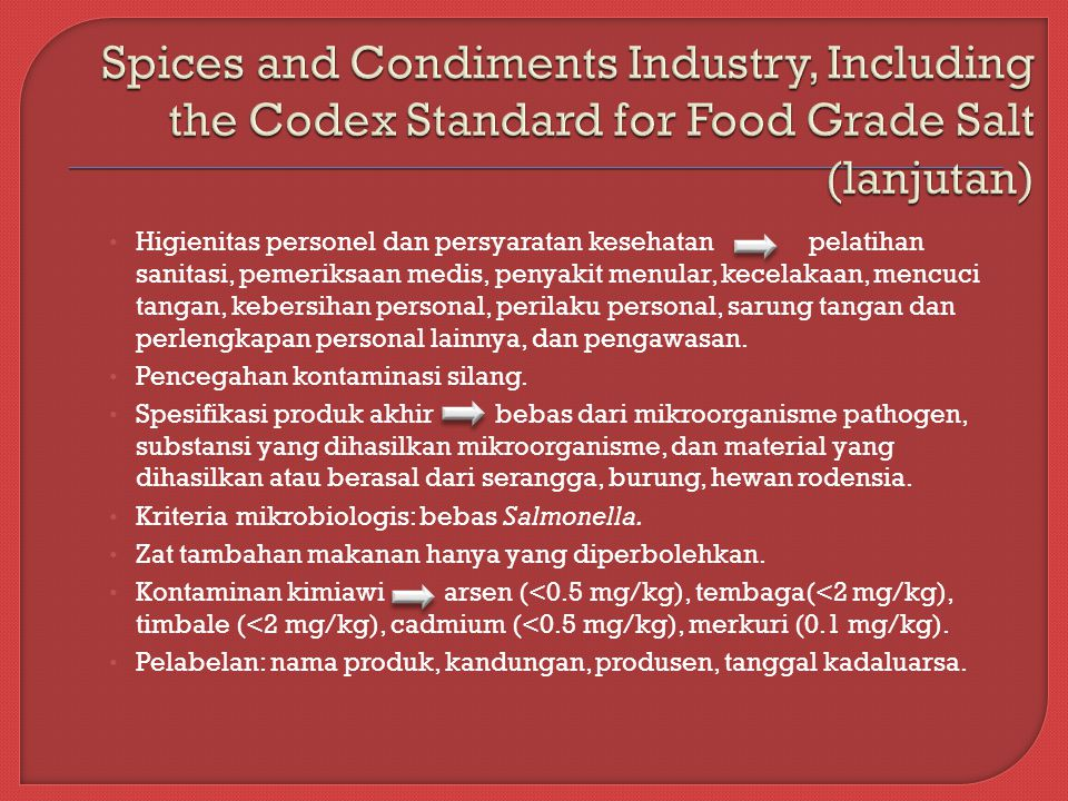 Spices and Condiments Industry, Including the Codex Standard for Food Grade Salt (lanjutan)