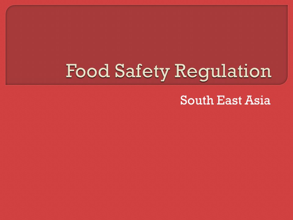 Food Safety Regulation