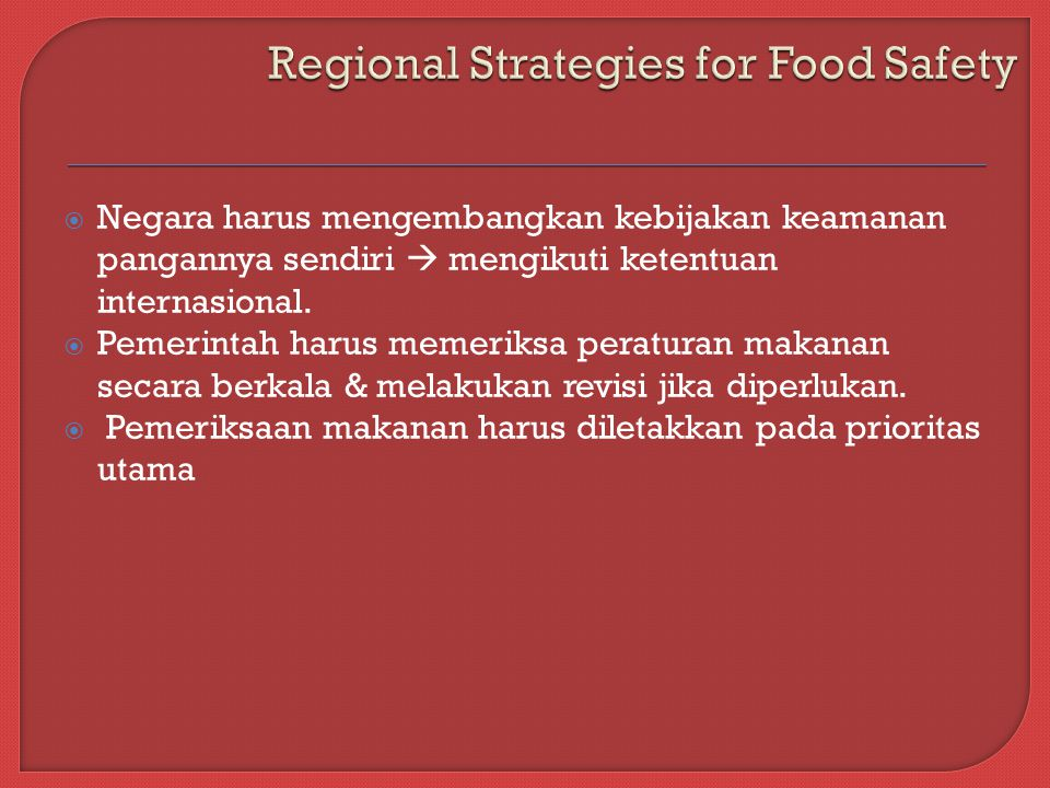 Regional Strategies for Food Safety