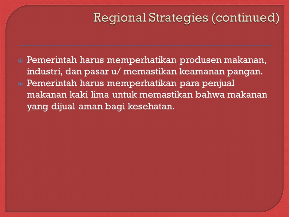 Regional Strategies (continued)