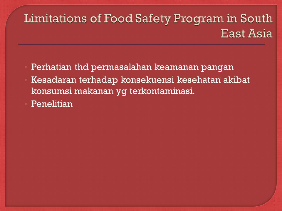 Limitations of Food Safety Program in South East Asia