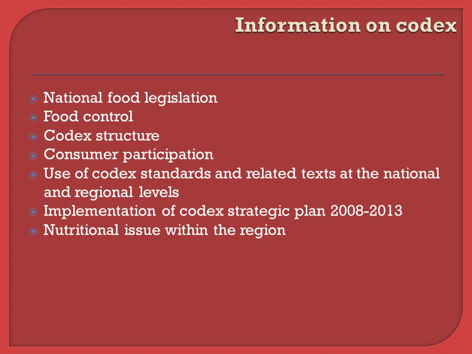 Information on codex National food legislation Food control