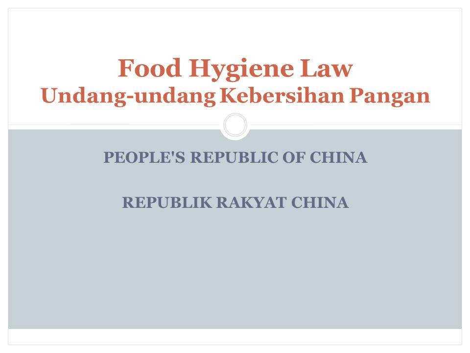 Food Hygiene Law Undang-undang Kebersihan Pangan