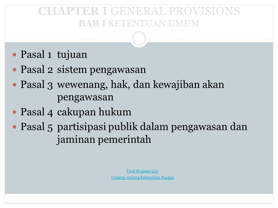CHAPTER I GENERAL PROVISIONS BAB I KETENTUAN UMUM