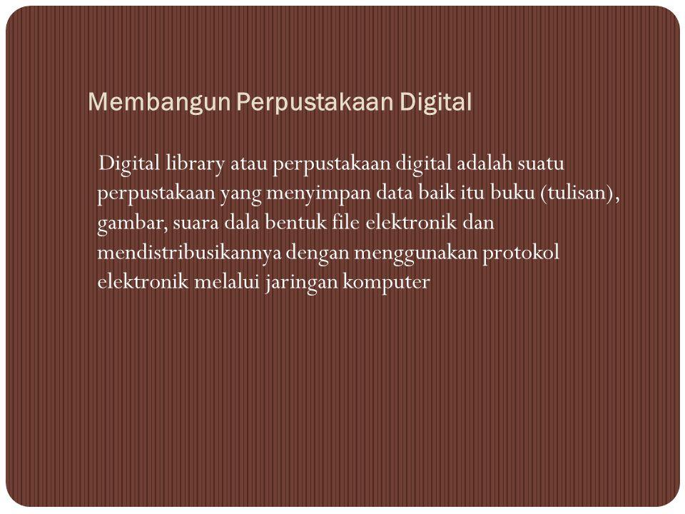 Membangun Perpustakaan Digital
