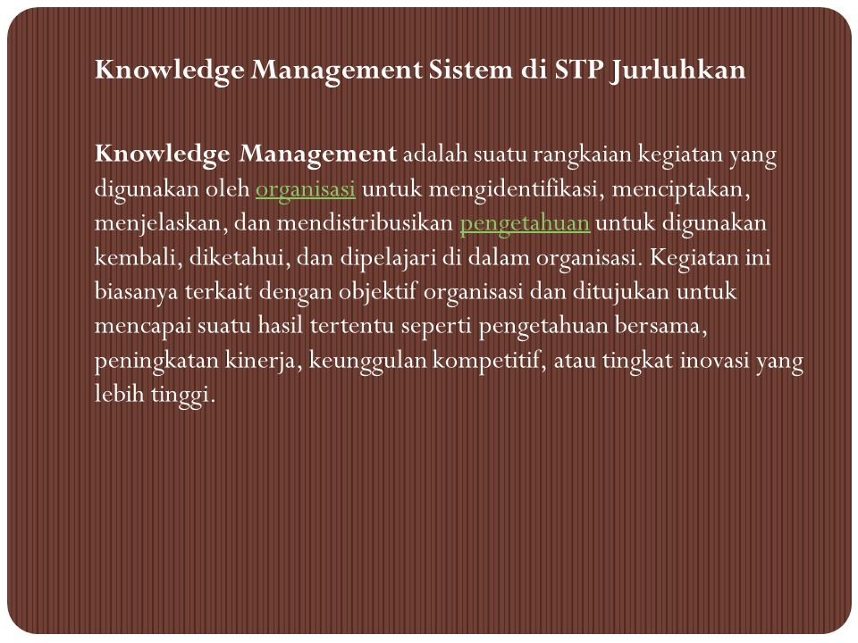 Knowledge Management Sistem di STP Jurluhkan