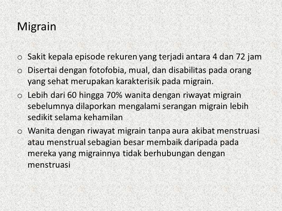 Migrain Sakit kepala episode rekuren yang terjadi antara 4 dan 72 jam