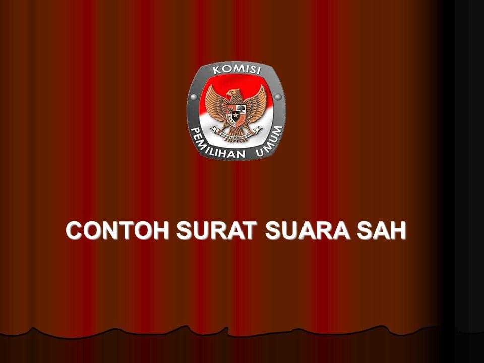 CONTOH SURAT SUARA SAH
