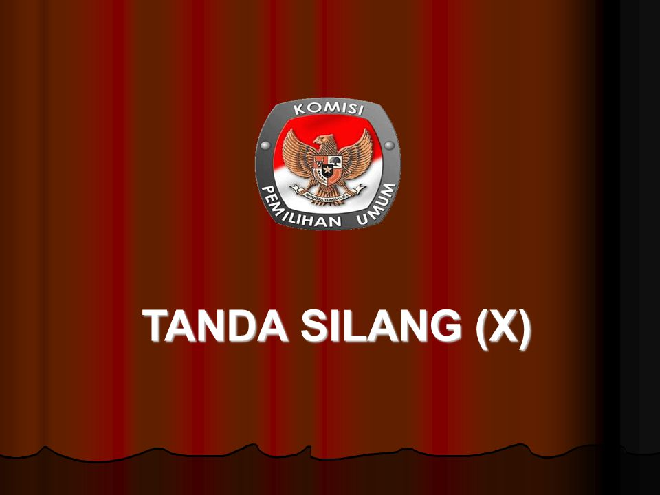 TANDA SILANG (X)