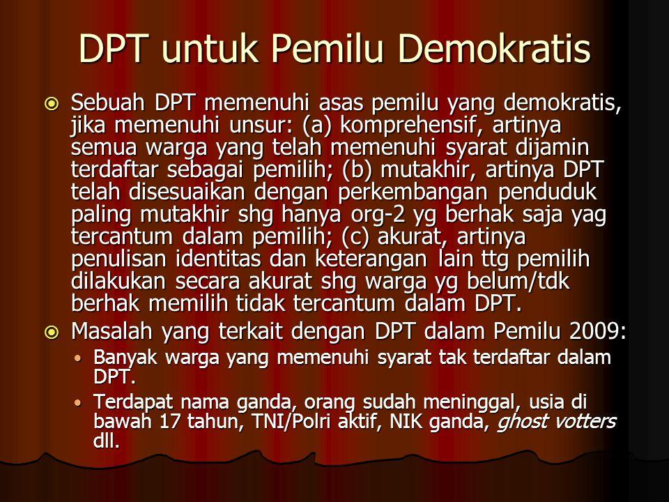 DPT untuk Pemilu Demokratis