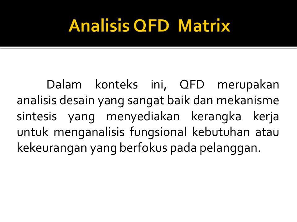 Analisis QFD Matrix