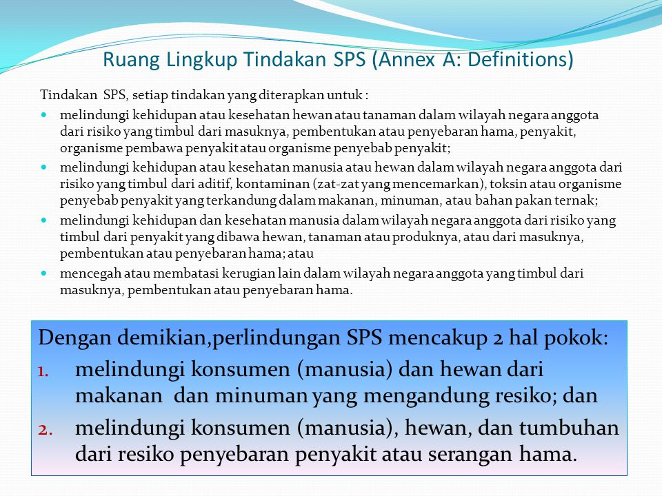 Ruang Lingkup Tindakan SPS (Annex A: Definitions)