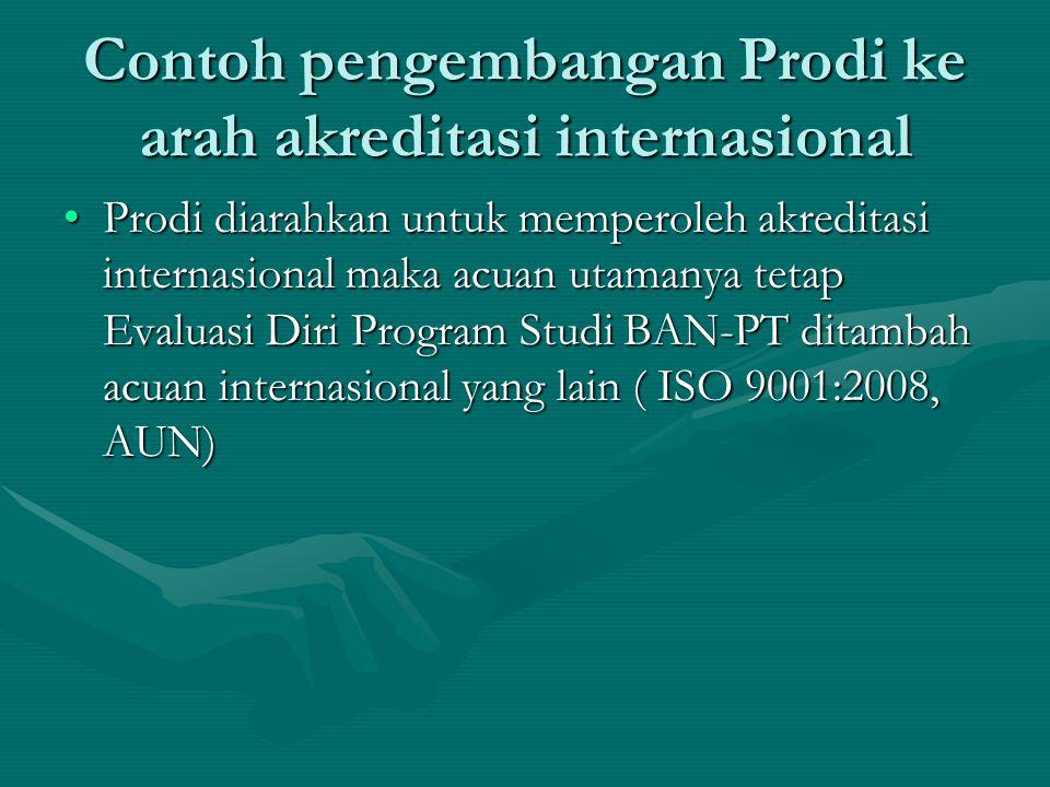 Contoh pengembangan Prodi ke arah akreditasi internasional