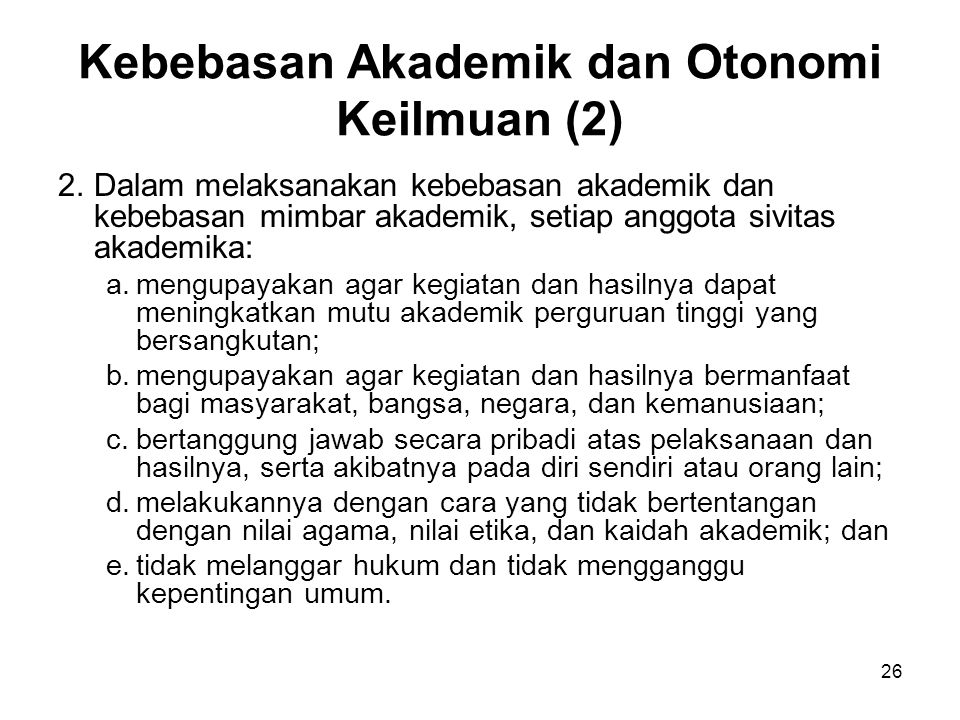 Kebebasan Akademik dan Otonomi Keilmuan (2)