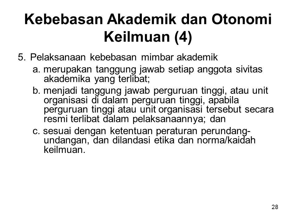 Kebebasan Akademik dan Otonomi Keilmuan (4)