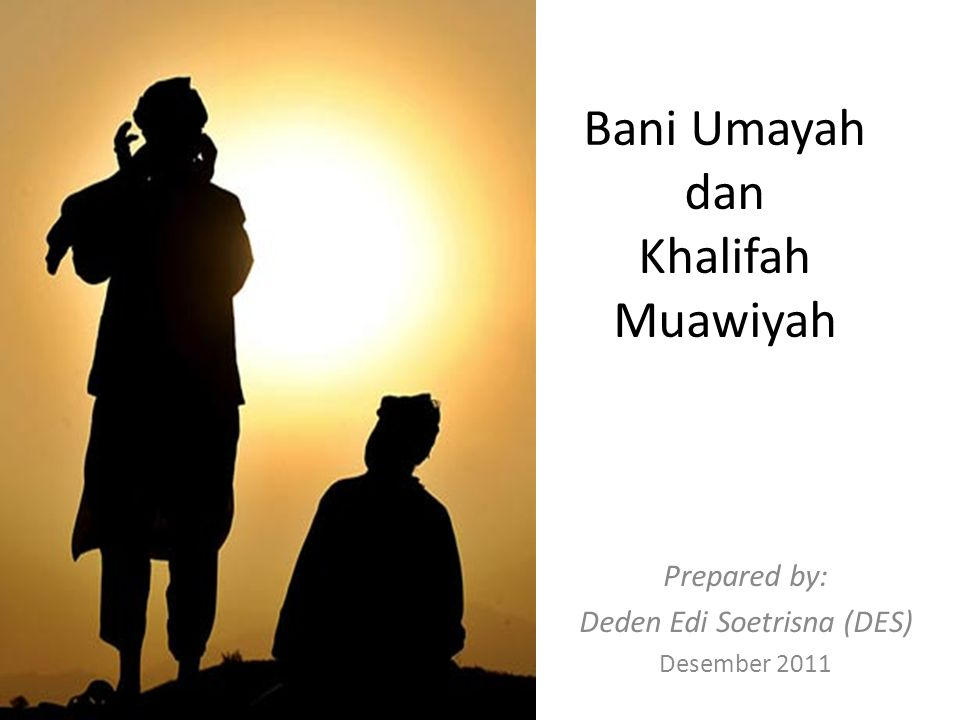 Bani Umayah dan Khalifah Muawiyah