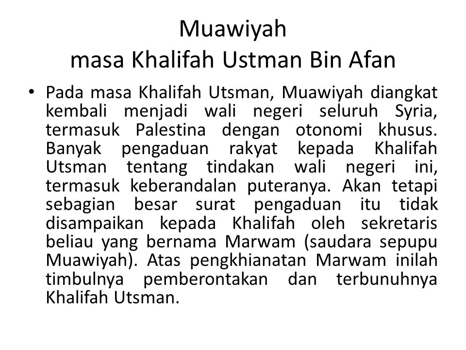Muawiyah masa Khalifah Ustman Bin Afan
