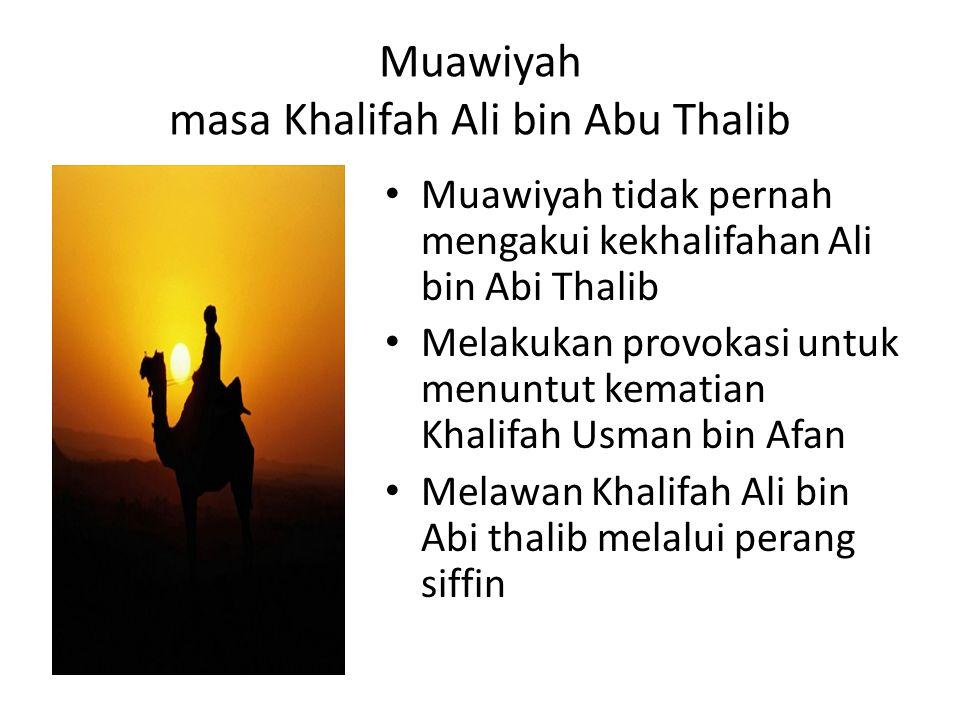 Muawiyah masa Khalifah Ali bin Abu Thalib