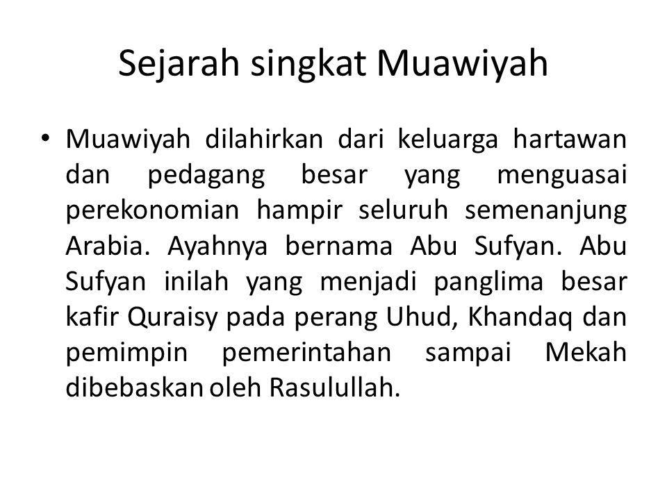 Sejarah singkat Muawiyah
