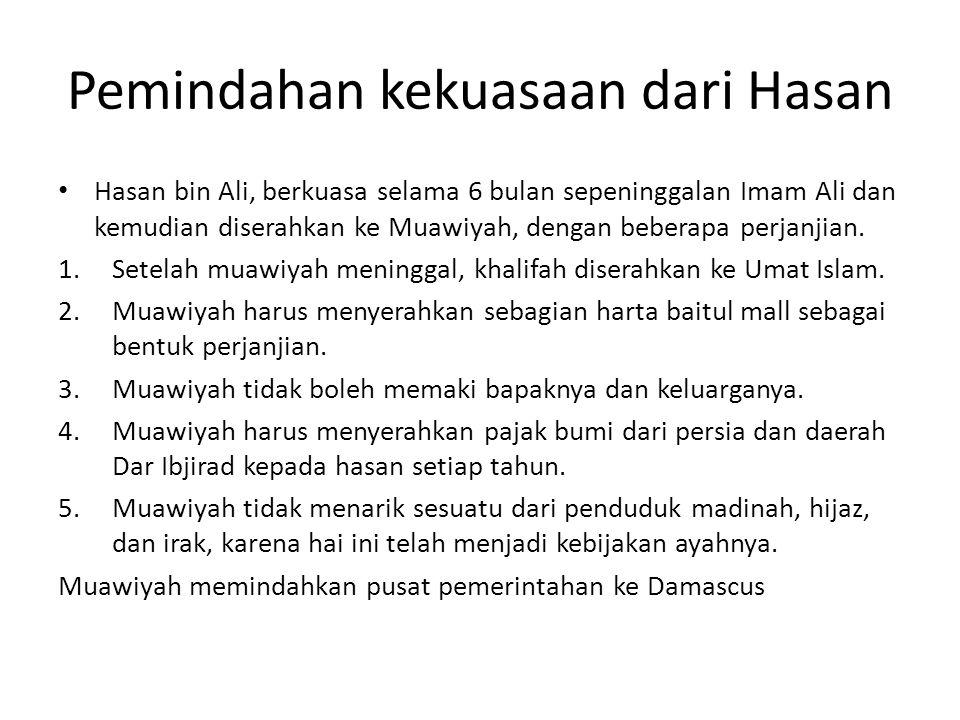 Pemindahan kekuasaan dari Hasan