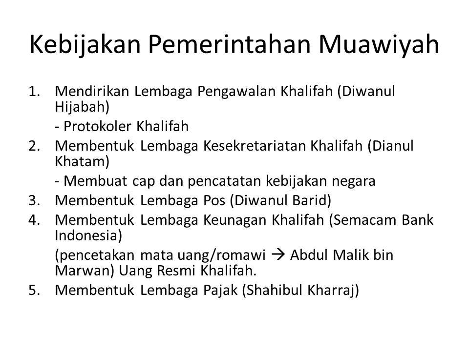 Kebijakan Pemerintahan Muawiyah
