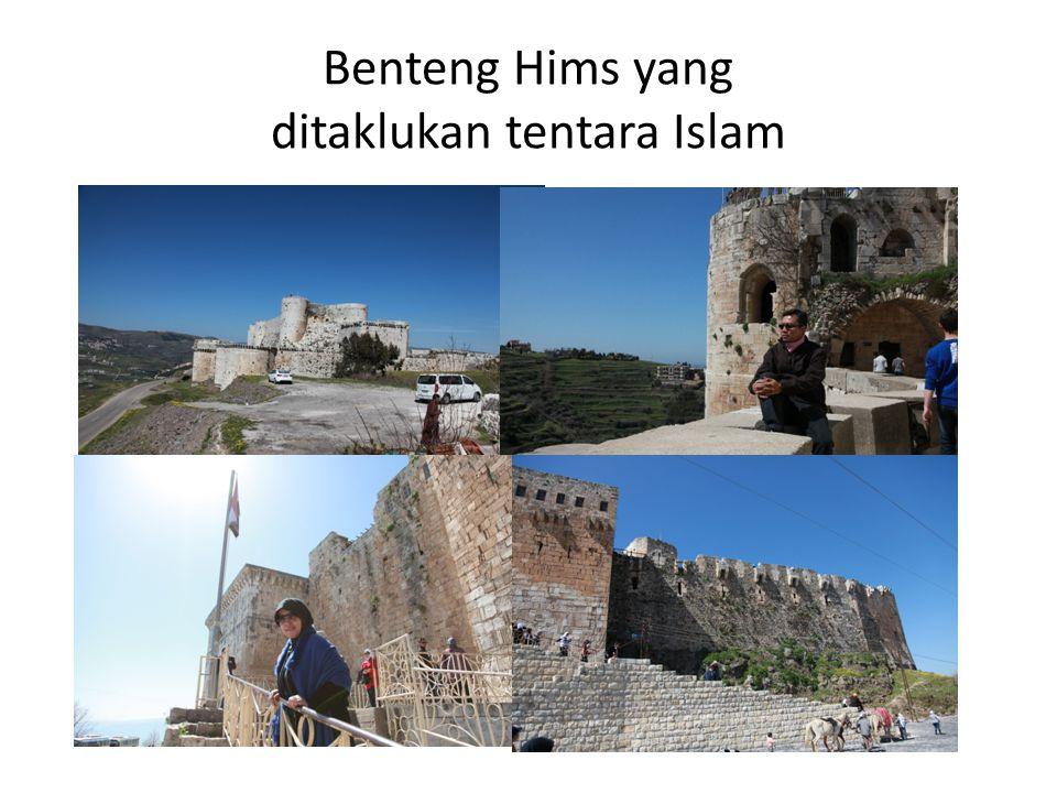 Benteng Hims yang ditaklukan tentara Islam