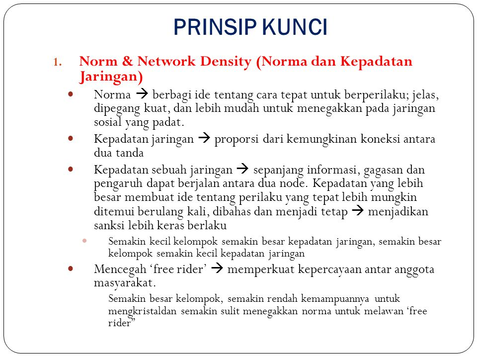 PRINSIP KUNCI Norm & Network Density (Norma dan Kepadatan Jaringan)