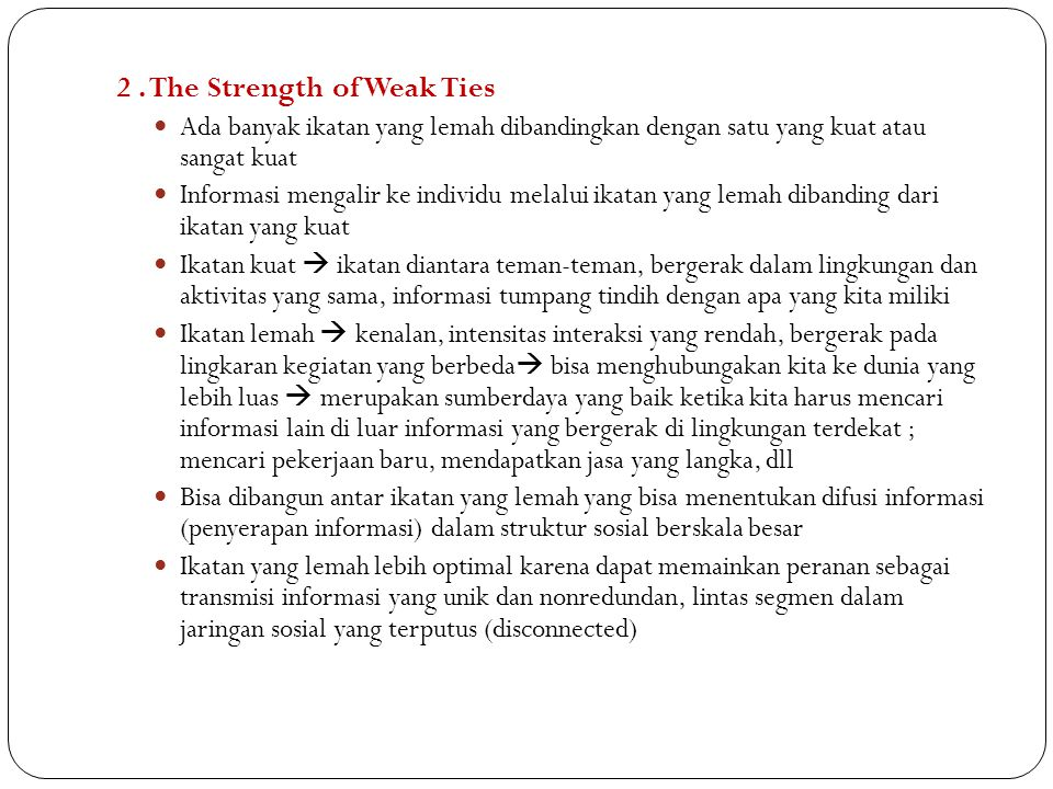 2 . The Strength of Weak Ties