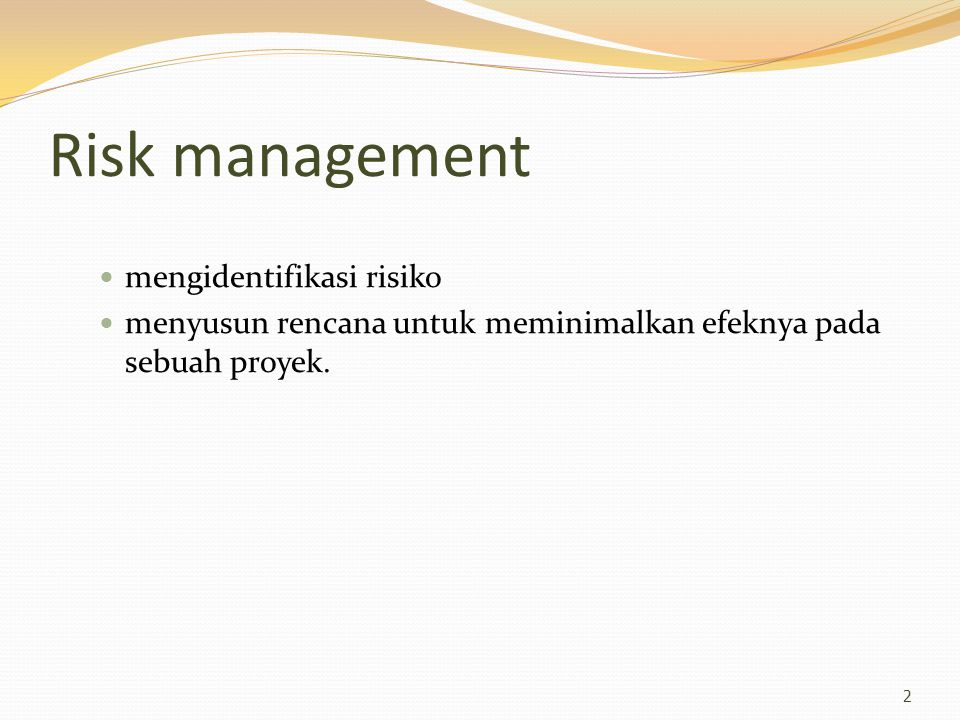 Risk management mengidentifikasi risiko