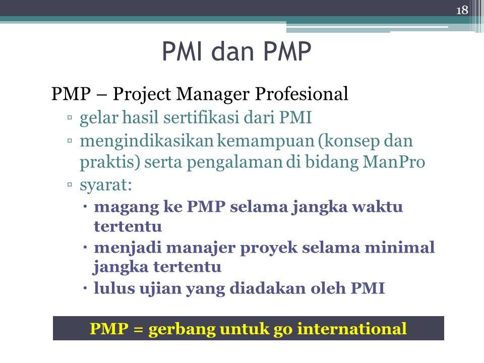 PMP = gerbang untuk go international