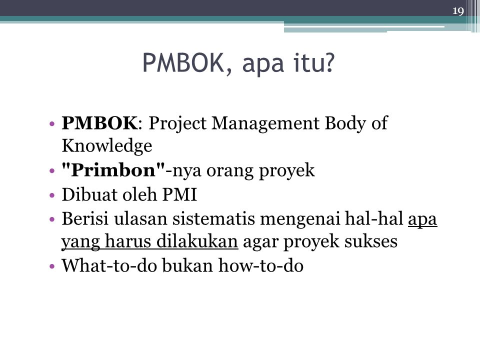 PMBOK, apa itu PMBOK: Project Management Body of Knowledge