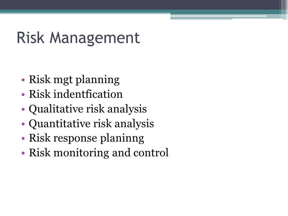 Risk Management Risk mgt planning Risk indentfication