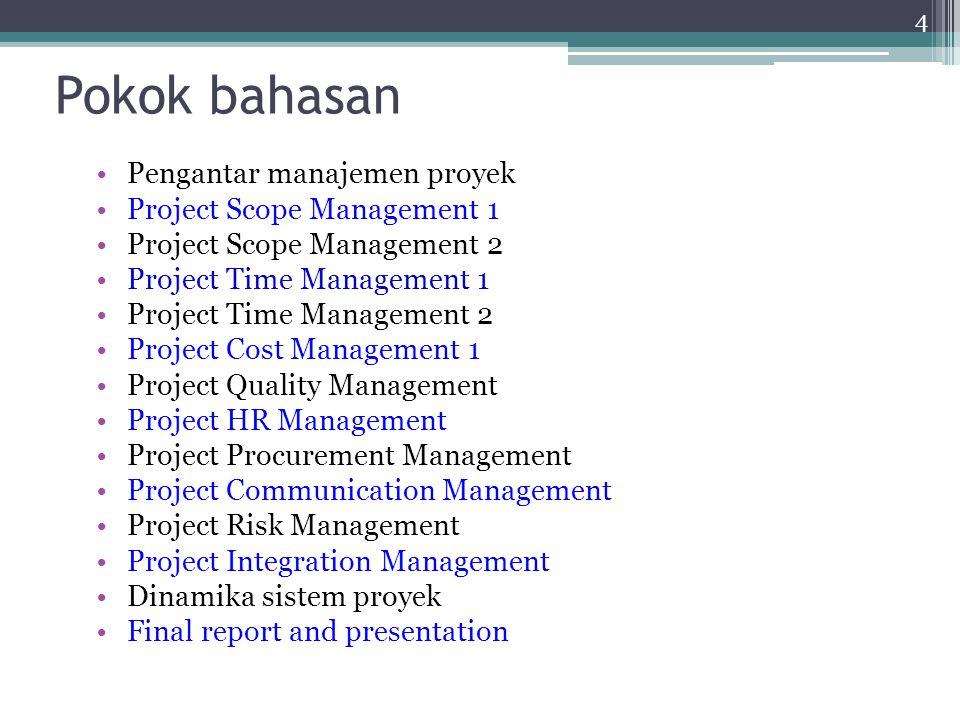 Pokok bahasan Pengantar manajemen proyek Project Scope Management 1
