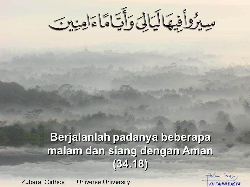 Berjalanlah padanya beberapa malam dan siang dengan Aman