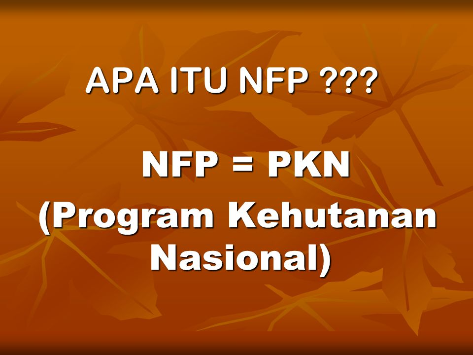 (Program Kehutanan Nasional)