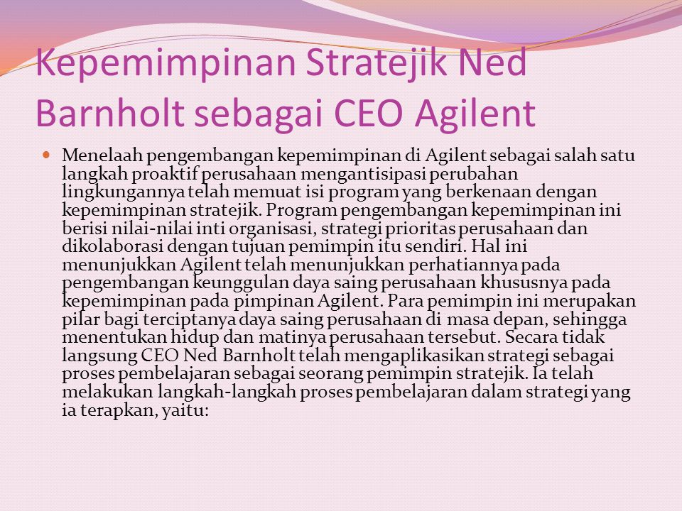 Kepemimpinan Stratejik Ned Barnholt sebagai CEO Agilent
