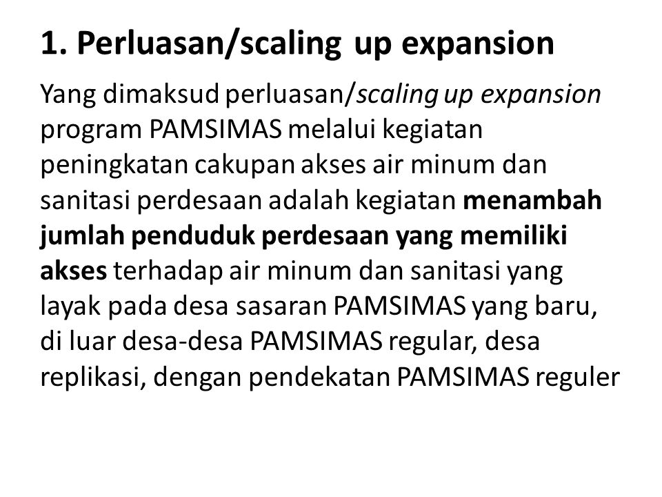 1. Perluasan/scaling up expansion