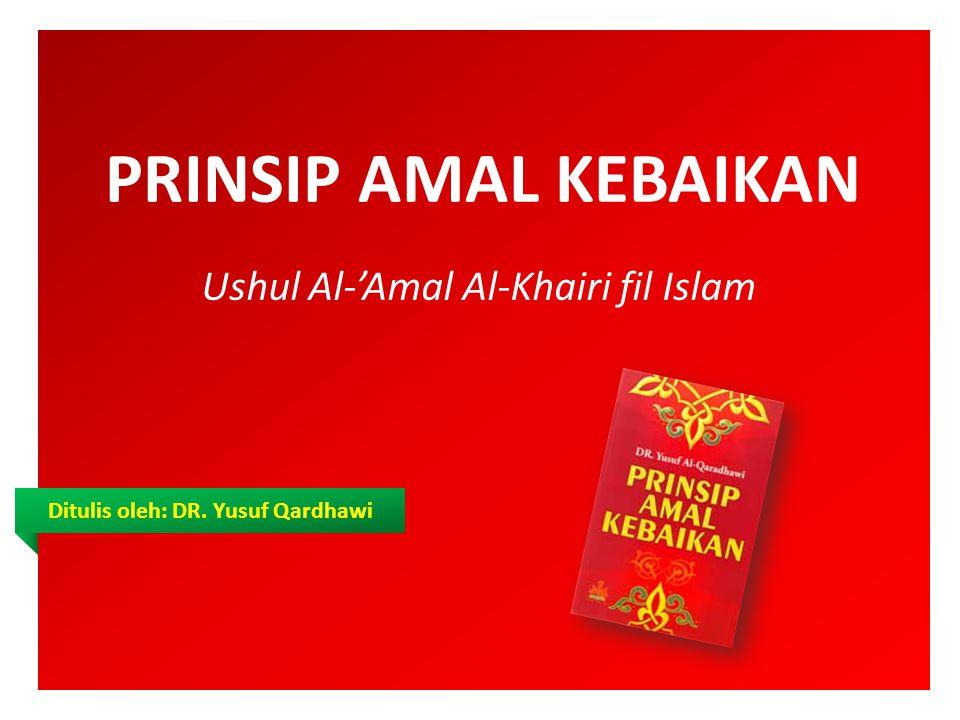 Ushul Al-'Amal Al-Khairi fil Islam