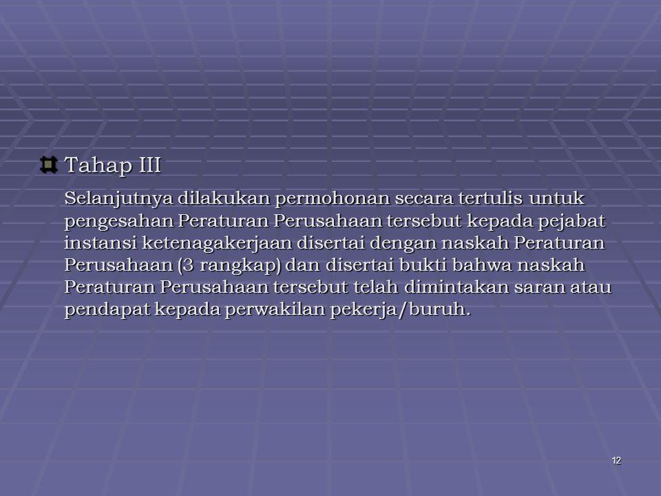 Tahap III